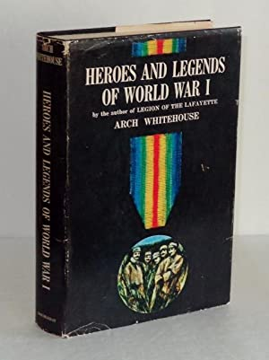 Heroes and Legends of World War I