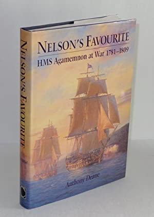 Nelson's Favourite: HMS Agamemnon at War, 1781-1809