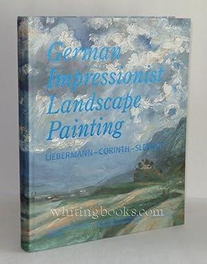 German Impressionist Landscape Painting: Liebermann - Corinth: Czymmek, Gotz and