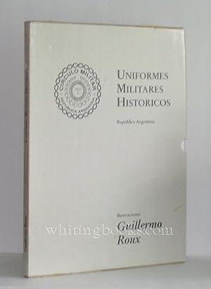 Uniformes Militares Historicos, Republica Argentina: Roux, Guillermo; Julio