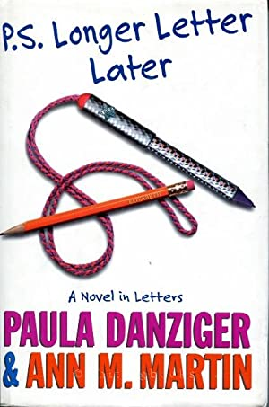 P.S. Longer Letter Later: Danziger, Paula &
