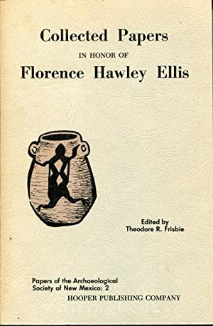 Collected Papers in Honor of Florence Hawley Ellis - Papers of the Archaeology Society of New Mex...