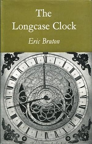 The Longcase Clock: Bruton, Eric