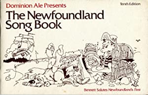 Dominion Ale Presents the Newfoundland Song Book, Bennett Salutes Newfoundland's Past
