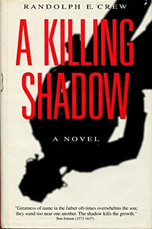 A Killing Shadow
