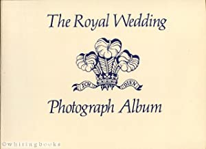 The Royal Wedding Photograph Album (Charles and Diana)