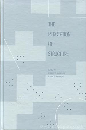 The Perception of Structure: Essays in Honor of Wendell R. Garner