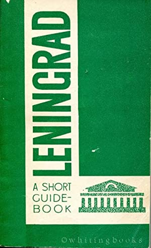 Leningrad: A Short Guide-Book: Elyashkevich, M.L. (Translator)