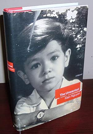 kien nguyen the unwanted The unwanted a memoir by kien nguyen little, brown $2495, 320 pages march 19, 2001 | merle rubin | special to the times the last of the many terrible images of the vietnam war is a crowd of desperate people on the roof of the us embassy trying to climb aboard the final few helicopters leaving saigon on april 30.