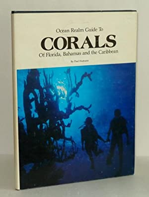 Ocean Realm Guide to Corals of Florida, Bahamas and the Caribbean