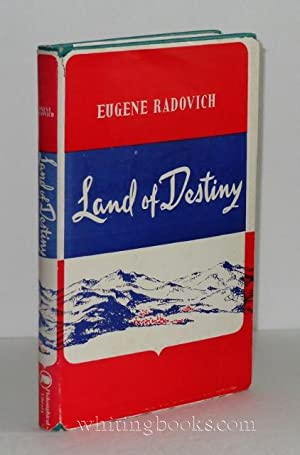 Land of Destiny: A Tale of the Balkans