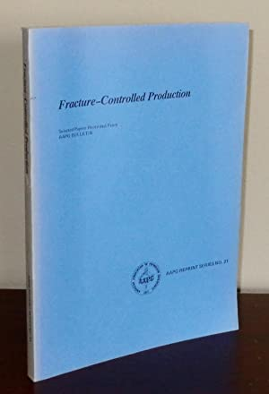 Fracture-Controlled Production (AAPG Reprint Series No. 21): Various Contributors