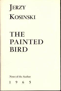 The Painted Bird: Notes of the Author: Kosinski, Jerzy