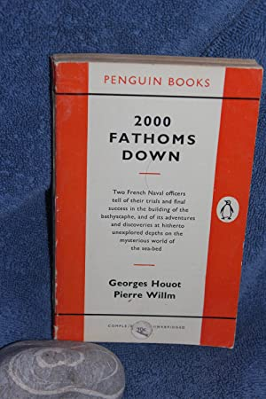 2000 Fathoms Down (Two Thousand): Houot, Georges and Willm, Pierre