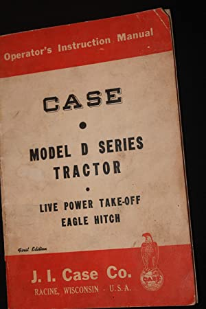 Case Model D Series Tractor: Editorial Staff