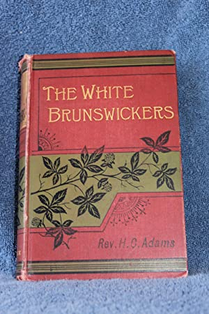 The White Brunswickers: Adams, Reverend H.C.