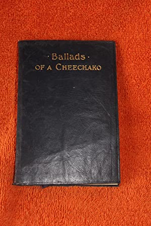 Ballads of a Cheechako: Service, Robert W.