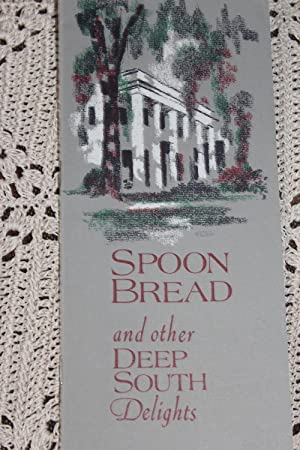 Spoon Bread and Other Deep South Delights