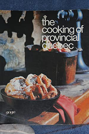 The Cooking of Provincial Quebec