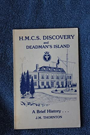 H.M.C.S. Discovery and Deadman's Island: Thornton, J. M.