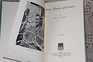 Aces, Places and Faults: Tilden, William T.