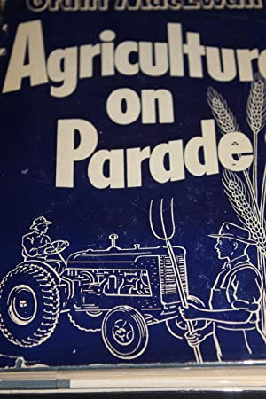 Agriculture on Parade: MacEwan, Grant
