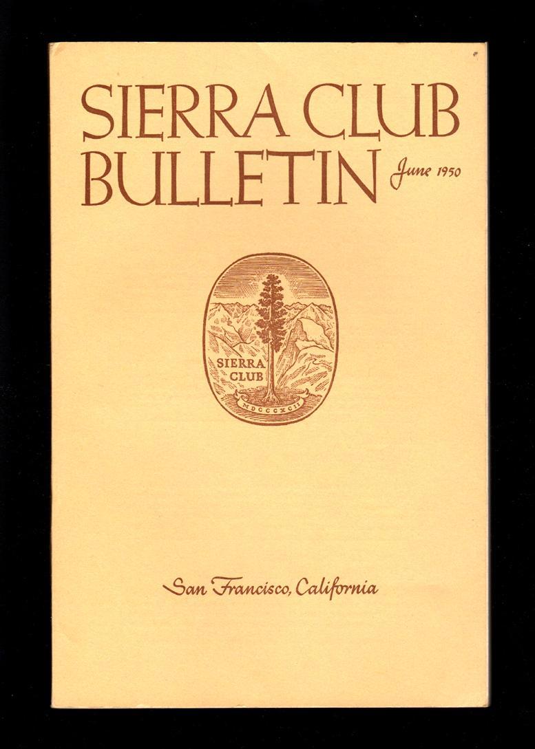 sierra club bulletin june 1950 volume 35 number 6 ansel adams photographs