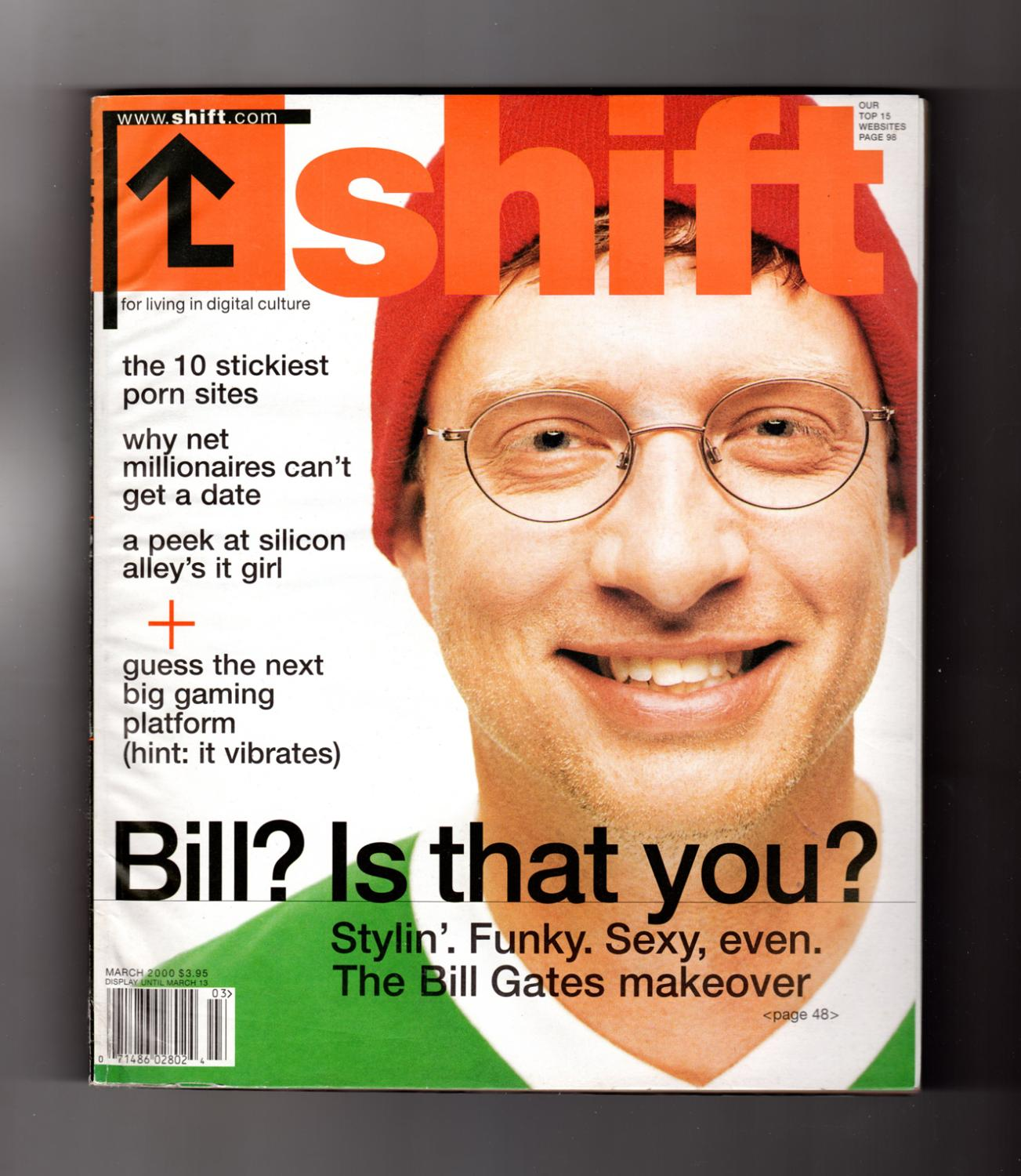 Girls Magazine Porn - Shift Magazine March, 2000. Bill Gates Look-Alike Cover (Steve Sires)
