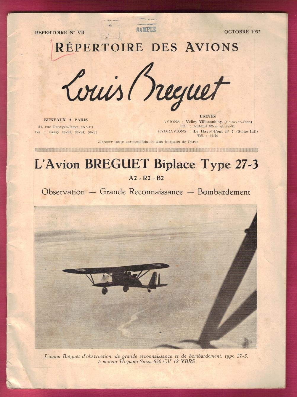 Repertoire Des Avion Louis Breguet / L'Avion BREGUET Biplace Type 27-3 / Octobre (October) 1932 (editors) Very Good Softcover Paris: Bureau de Paris, (October) 1932. Text in French. Wraps, 28 pp. Very Good, Plus. Moderate cover soil, and really not much in the way of peripher