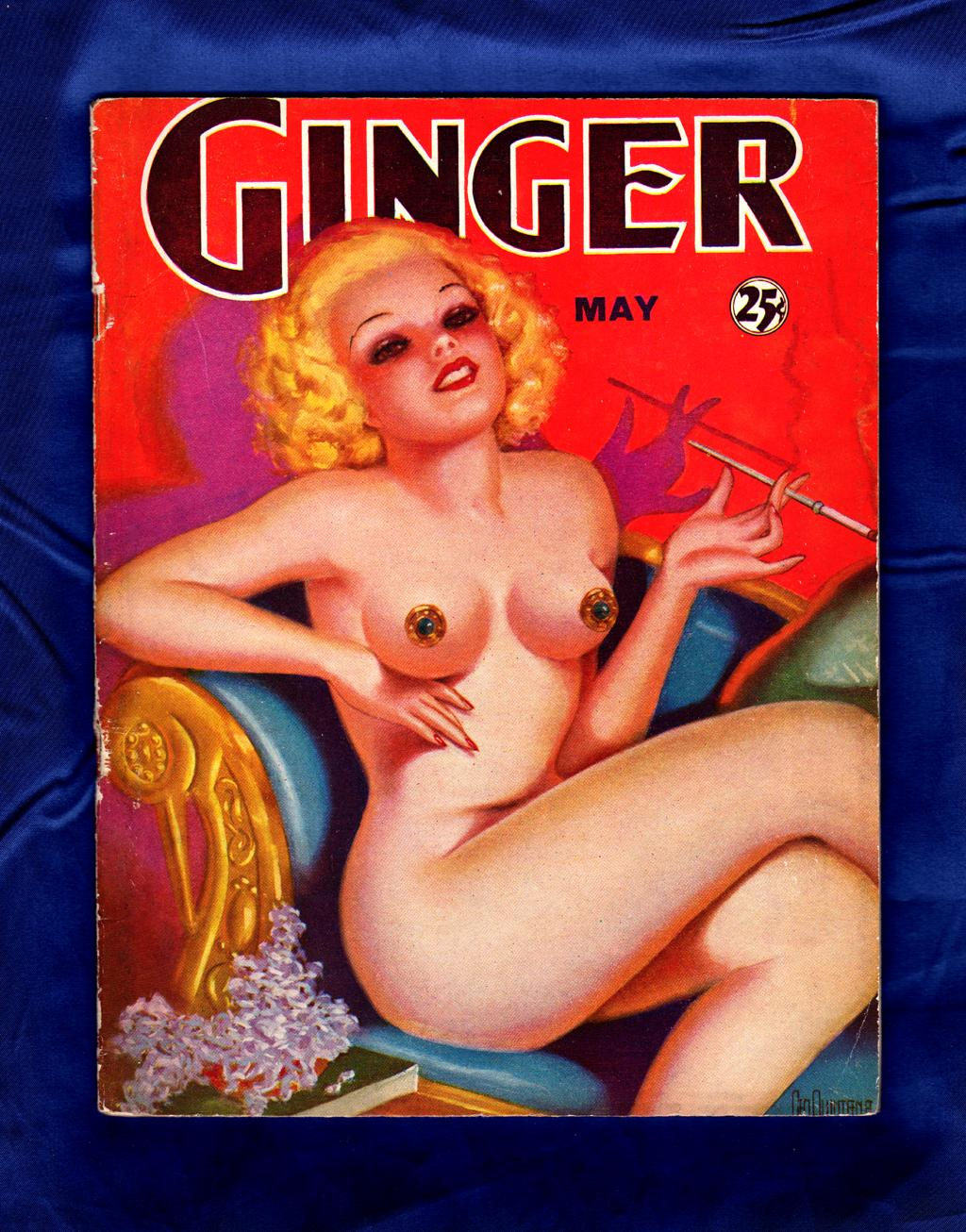 Ginger - May, 1935 Vol. 1, Number 1. Vintage American Pin-up pulp Erotica; Georges (George) Quintana Cover. Anonymous Editors