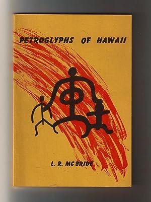 Petroglyphs of Hawaii: McBride, L. R.