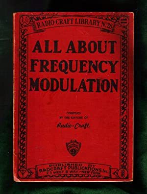 All About Frequency Modulation / Radio-Craft Library No. 28