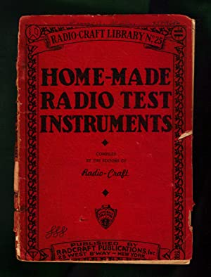 Home-Made Radio Test Instruments / Radio-Craft Library No. 25