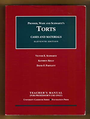 Torts Cases and Materials (Cases and Materials on Torts) / Teacher's Manual,