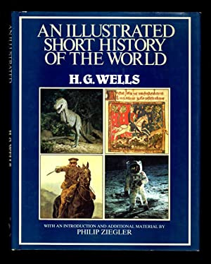 An Illustrated Short History of the World: Wells. H.G.