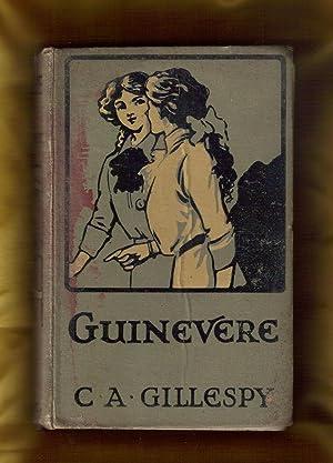 Guinevere: Gillespy, C.A.