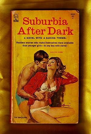 Suburbia After Dark / 60s pulp erotica fiction: Gibbs, Carlton
