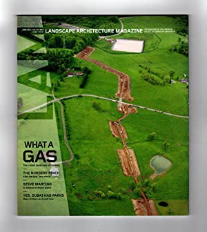Landscape Architecture Magazine / Volume 103, Number 6 / June 2013. What A Gas (fracking); The Nu...