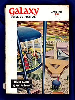 Galaxy Science Fiction / April, 1951: Editor: H.L. Gold):