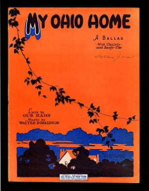 My Ohio Home / 1927 Vintage Sheet Music (Gus Kahn, Walter Donaldson)