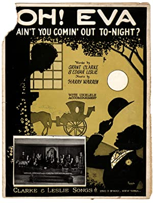Oh! Eva Ain't You Comin' Out To-Night ? / 1924 Vintage Sheet Music (Grant Clarke & Edgar Leslie, ...
