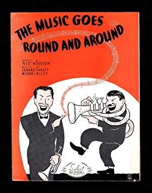 The Music Goes Round and Around / 1935 Vintage Sheet Music (Red Hodgson, Edward Farley, Michael R...