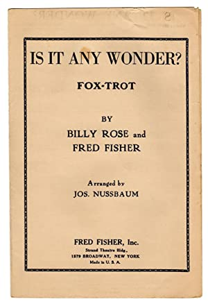 Is It Any Wonder? / 1926 Vintage Fox-Trot Sheet Music (Billy Rose and Fred Fisher). Arranged by J...