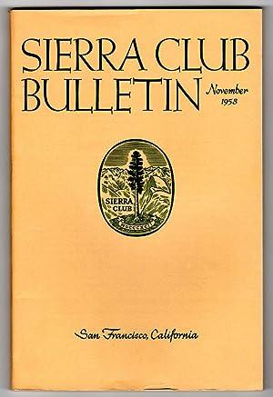 Sierra Club Bulletin - November, 1958. Ansel: August Fruge (chairman