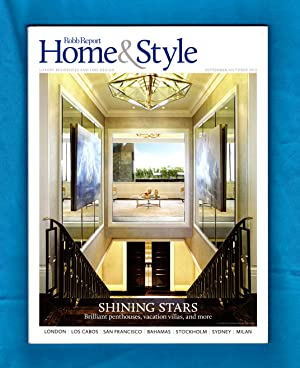 The Robb Report Home & Style / September-October, 2013