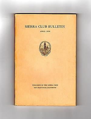 Sierra Club Bulletin / April 1938. Eight: Farquhar, Francis P.