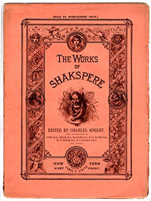 The Works of Shakspere (sic) Edited by: Shakspere (Shakespeare), William;