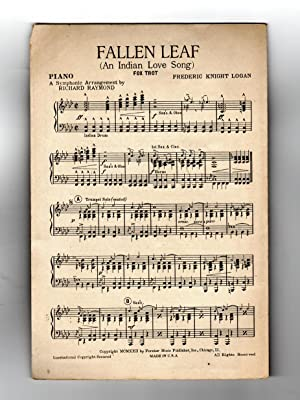 Fallen Leaf / 1927 Vintage Fox-Trot Sheet Music / Piano / Frederic Knight Logan. Arrangement by R...