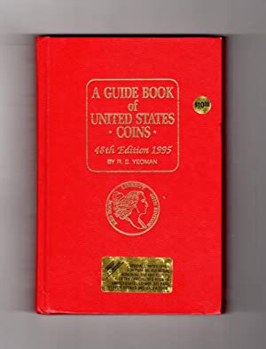 A Guide Book of United States Coins: 1995: Yeoman, R.S.; edited by Kenneth Bressett