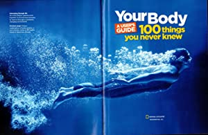 National Geographic - Your Body, A User's Guide: 100 Things You Never Knew: English, Bridget A...